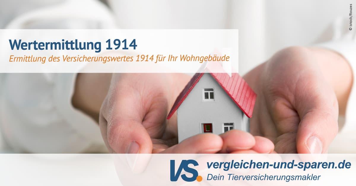 Wertermittlung 1914: Berechnung des Gebäudewerts | VS.